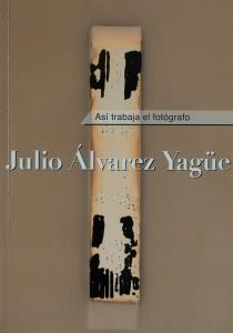 Así trabaja el fotógrafo-Julio Alvarez Yagüe