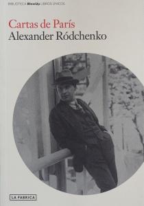 Cartas de París- Alexander Ródchenko