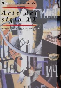 Diccionario Akal Arte del siglo XX