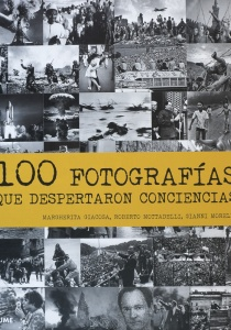 100 fotografías que despertaron conciencias.jpg