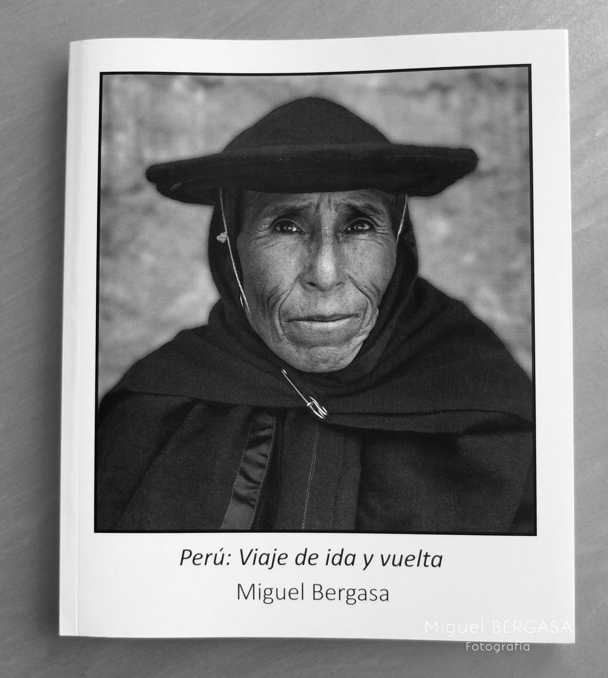 Perú Viaje de Ida y Vuelta 2016 - Catálogos y portadas libros - Miguel BERGASA, Fotografía
