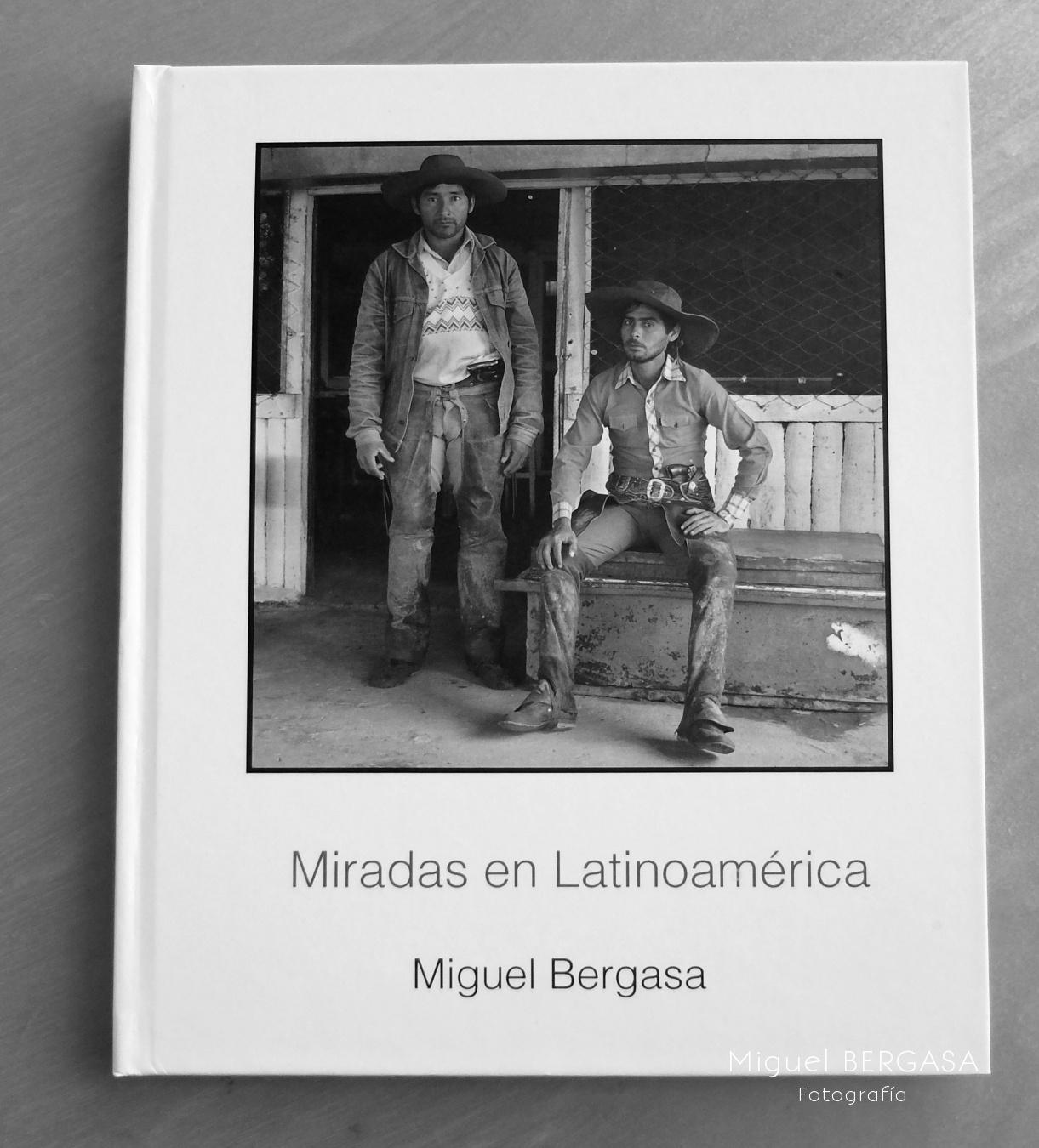 Miradas en Latinoamérica 2015 - Catálogos y portadas libros - Miguel BERGASA, Fotografía