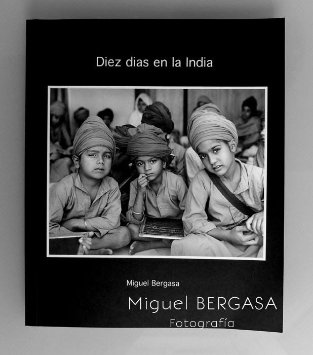 Diez dias en la India 2013 - Catálogos y portadas libros - Miguel BERGASA, Fotografía
