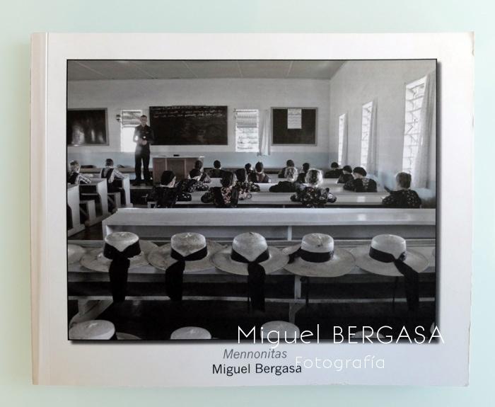 Mennonitas color 2013 - Catálogos y portadas libros - Miguel BERGASA, Fotografía