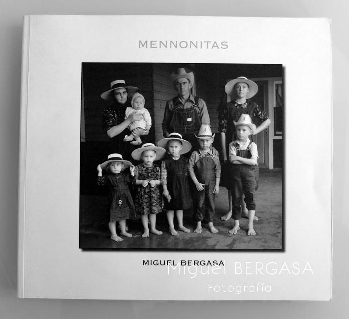 Mennonitas 2010 - Catálogos y portadas libros - Miguel BERGASA, Fotografía
