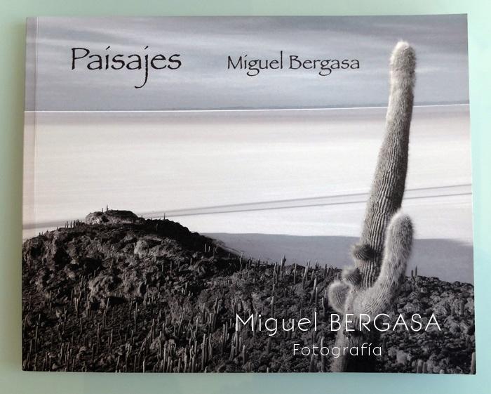 Paisajes 2013 - Catálogos y portadas libros - Miguel BERGASA, Fotografía