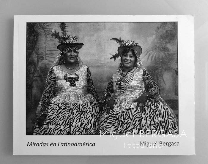 Miradas en Latinoamérica 2014 - Catálogos y portadas libros - Miguel BERGASA, Fotografía