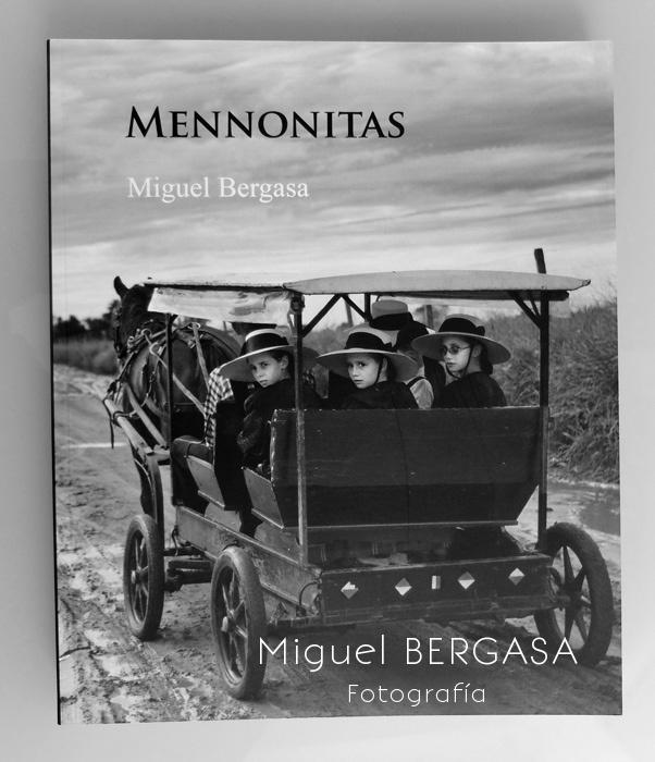 Mennonitas Versión Completa 2013 - Catálogos y portadas libros - Miguel BERGASA, Fotografía