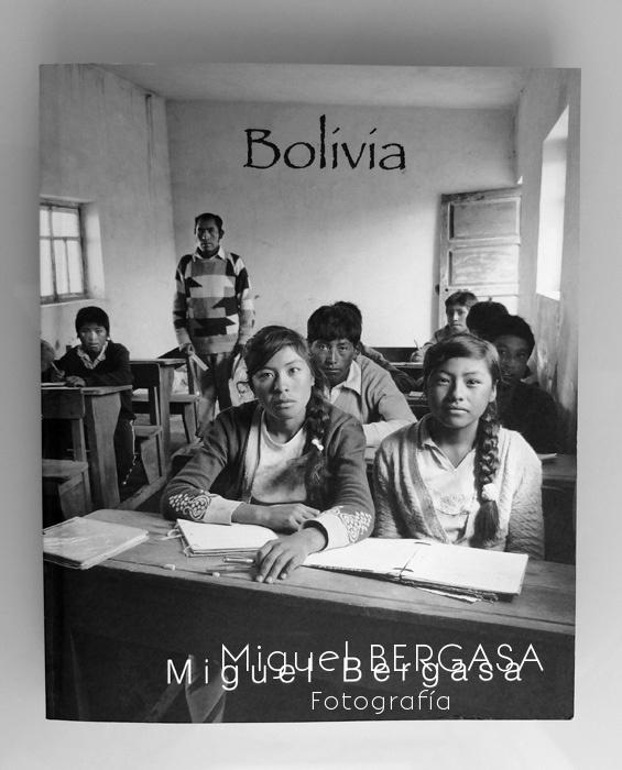Bolivia 2013 - Catálogos y portadas libros - Miguel BERGASA, Fotografía