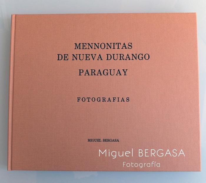 Mennonitas color 2012 - Catálogos y portadas libros - Miguel BERGASA, Fotografía