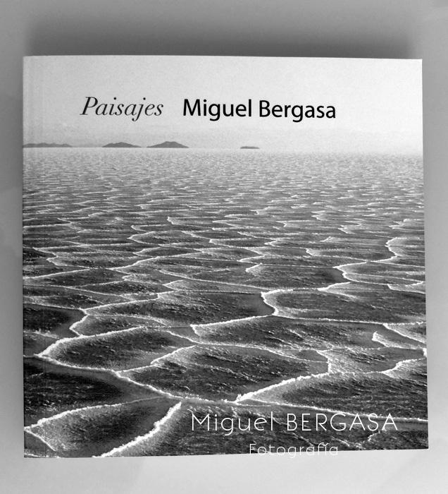 Paisajes 2011 - Catálogos y portadas libros - Miguel BERGASA, Fotografía