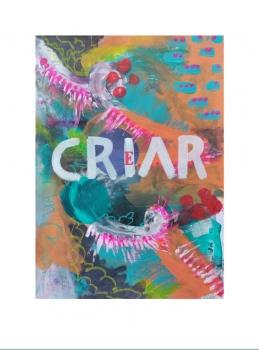 """Crear-criar. Serie """"Crear-Criar"""" 21 x 29,7cm Acrílico sobre papel.Obra original"""