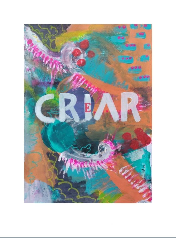"""Crear-criar. Serie """"Crear-Criar"""" 21 x 29,7cm Acrílico sobre papel.Obra original - Crear-criar - sonia m.requejo, Artista visual"""